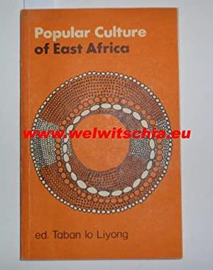 Popular Culture of East Africa: Oral Literature.
