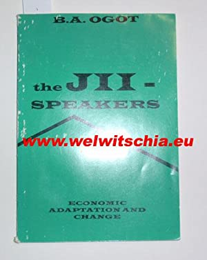 Economic adaptation and change among the Jii-speaking peoples of Eastern Africa / The Jii-speaker...