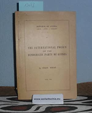 The international policy and diplomatic action of the Democratic Party of Guinea; extracts from t...