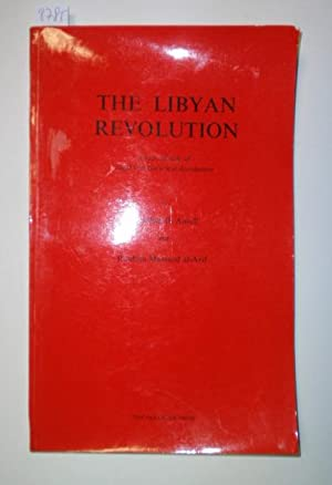 The Libyan Revolution: A Sourcebook of Legal and Historical Documents. Vol.1: 1. Sept. 1969 - 30t...