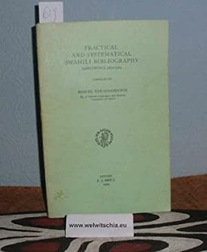 Practical and systematical Swahili bibliography, Linguistics 1850 - 1963.