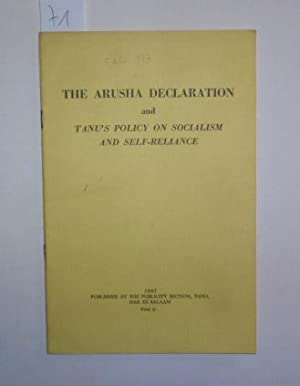 The Arusha Declaration and Tanu's Policy on Socialism and Self-Reliance.