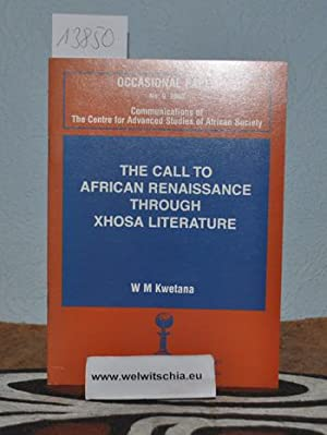 The call to African Renaissance through Xhosa literature.