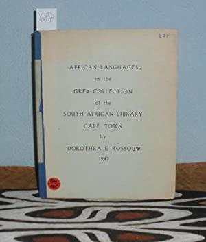 Catalogue of African languages (1858-1900) in the Grey Collection of the South African Library, C...
