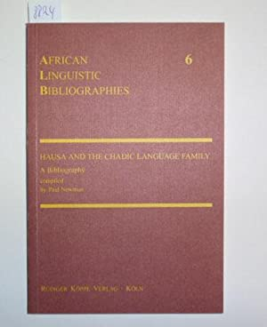 Hausa and the Chadic Language Family. A Bibliography.