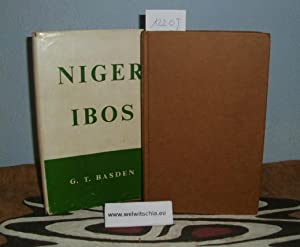 Niger Ibos. A description of the primitive: Basden, George Thomas
