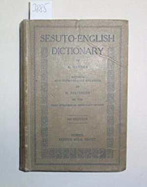 Sesuto-English Dicitionary. By A. Mabille. Revised and considerably enlarged by H. Dieterlein of ...