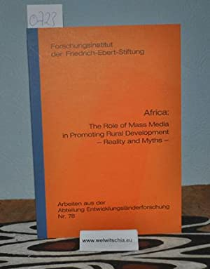 Africa : the role of mass media in promoting rural development ; reality and myths / by Reinhold ...