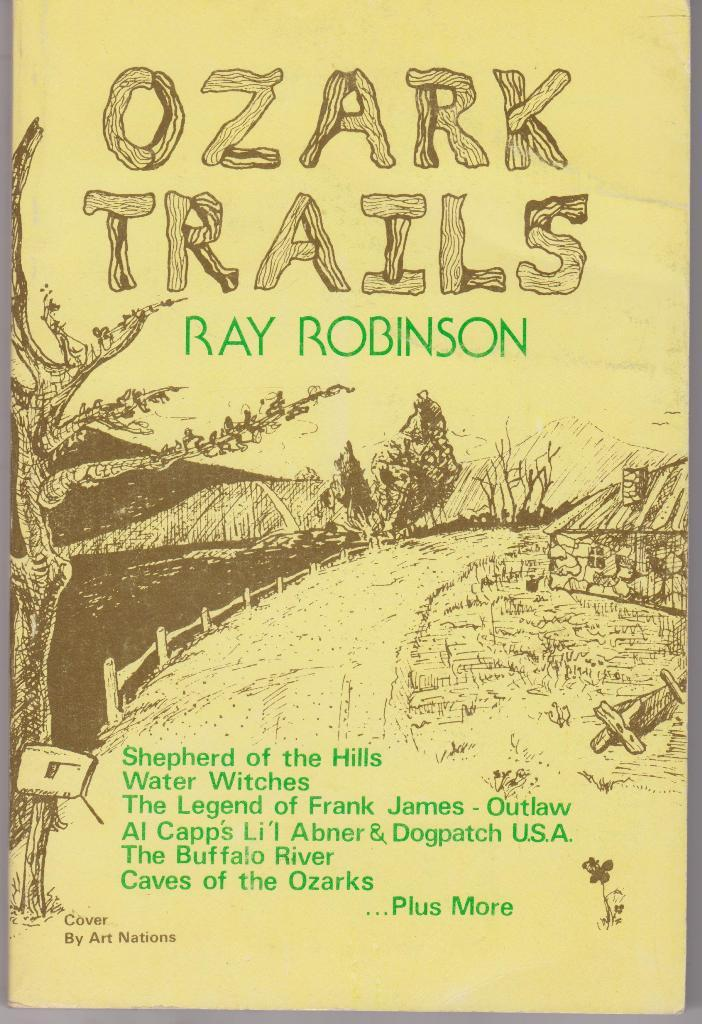 Ozark Trails Robinson Ray Very Good Softcover