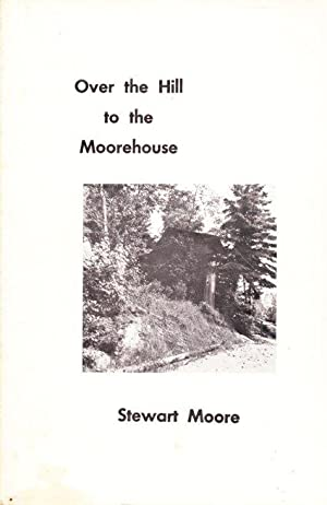 Over the Hill to the Moorehouse: Moore, Stewart