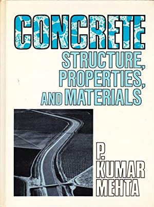 Concrete: Structure, Properties, and Materials