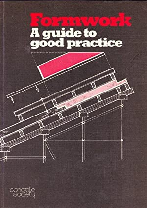 Formwork: a Guide to Good Practice
