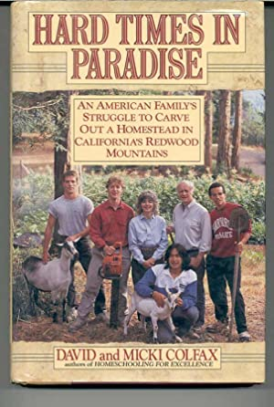 Hard Times in Paradise: An American Family's: Colfax, David;Colfax, Micki