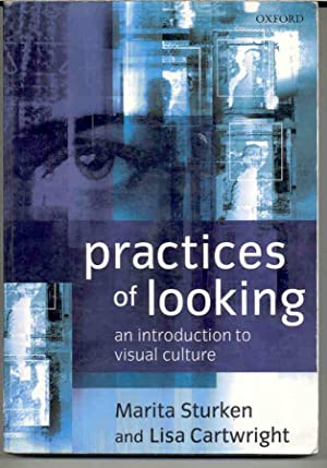Practices of Looking: An Introduction to Visual: Sturken, Marita; Lisa