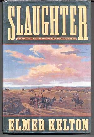 Slaughter: Kelton, Elmer
