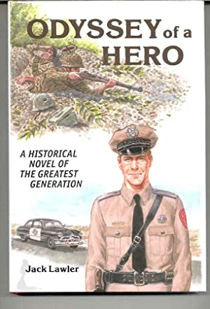 Odyssey of a Hero: A Historical Novel of the Greatest Generation