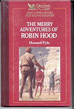 The Merry Adventures of Robin Hood: Pyle, Howard; Ogburn,