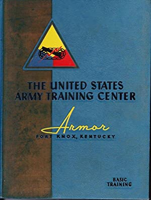 United States Army Training Center Armor: Fort Knox, Kentucky (Yearbook 1958)