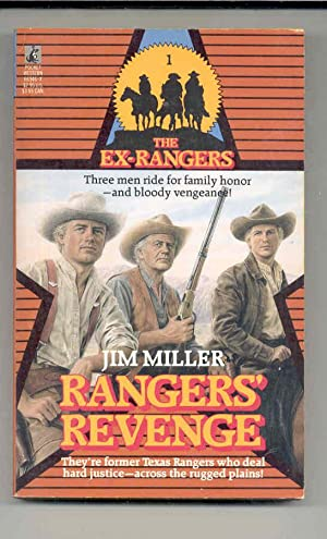 The Ex-Rangers : Ranger's Revenge (No. 1): Miller, James V.