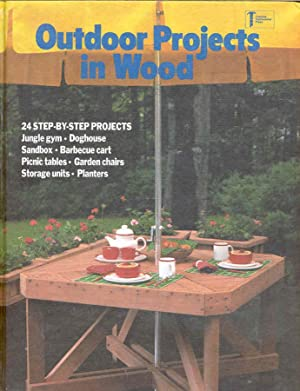 Outdoor Projects in Wood