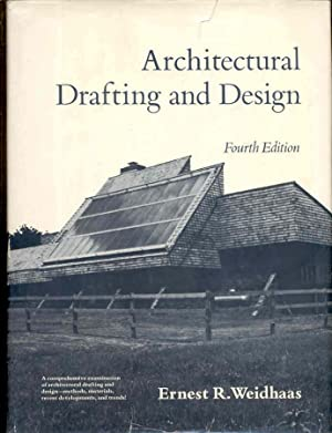 Architectural Drafting and Design Fourth 4th Edition