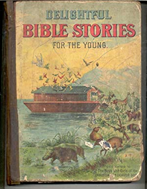 Delightful Bible Stories for Our Young Christian: Lida Brooks Miller