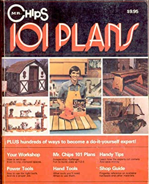 Mr. Chips 101 Plans - Plus Hundreds Of Ways To Become A Do-It-Yourself Expert!