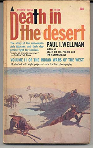 DEATH IN THE DESERT, Volume II of the Indian Wars of the West - Apaches