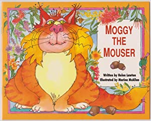 Moggy the Mouser: Lawton, Helen