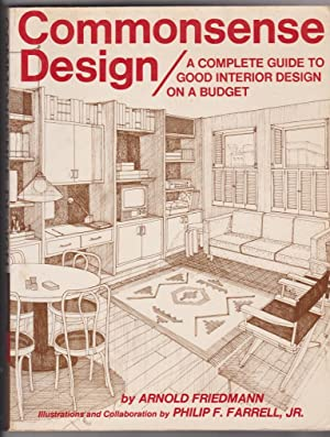 Commonsense Design: A Complete Guide to Good Interior Design on a Budget