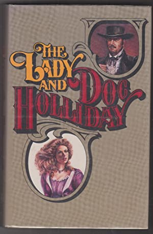The Lady and Doc Holliday: Lewis, Preston