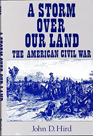 Storm over Our Land: The American Civil War