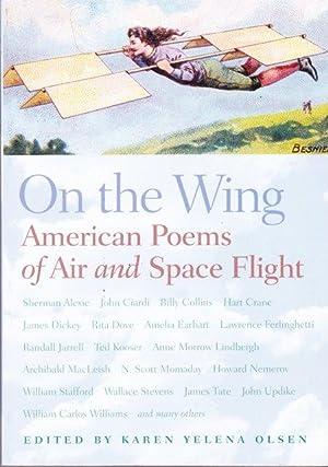 On The Wing: American Poems Of Air: Olsen, Karen Yelena