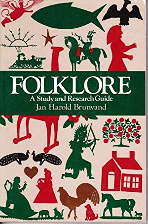 Folklore : A Handbook for Study and Research