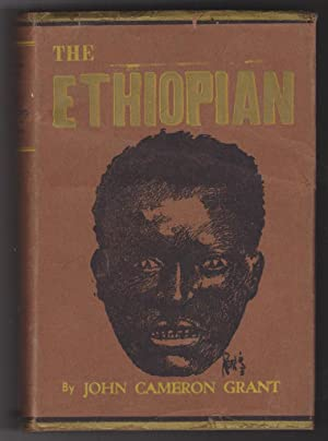 The Ethiopian: A Narrative of the Society of Human Leopards: Grant, John Cameron