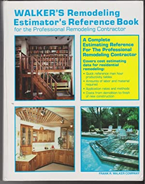 Walker's Remodeling Estimator's Reference Book