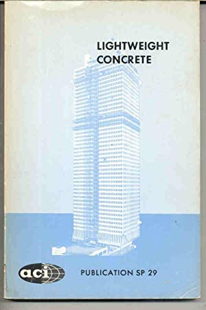 Lightweight concrete ACI Publication SP 29