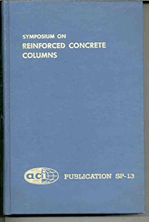 SYMPOSIUM ON REINFORCED CONCRETE COLUMNS