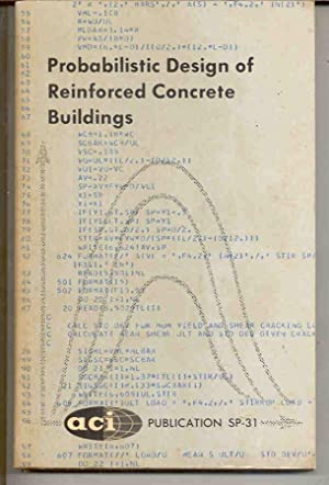 Probabilistic Design of Reinforced Concrete Buildings (ACI Publication SP-31)