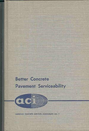 Better Concrete Pavement Serviceability.