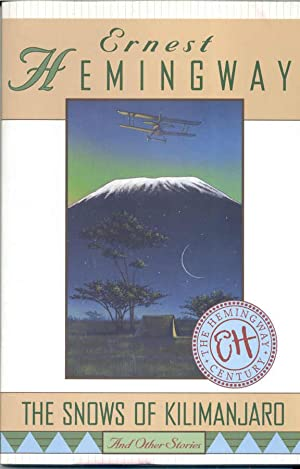 The Snows of Kilimanjaro: And Other Stories: Hemingway, Ernest