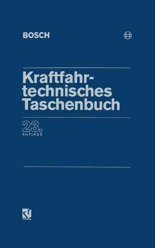 Kraftfahrtechnisches Taschenbuch. 23. Aufl.: Bauer, Horst (Herausgeber):