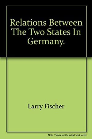 Relations Between The Two States in Germany.