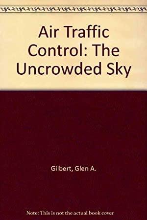 Air Traffic Control: The Uncrowded Sky