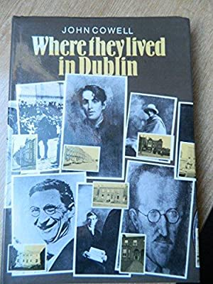 Where They Lived in Dublin