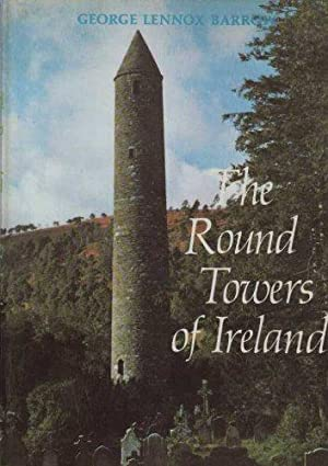 Round Towers of Ireland: A Study and Gazetteer
