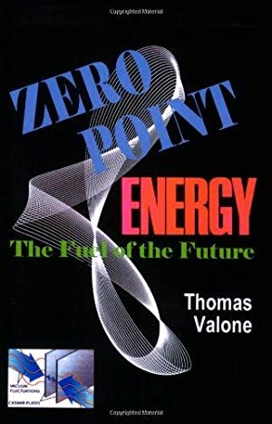 Zero Point Energy: The Fuel of the Future