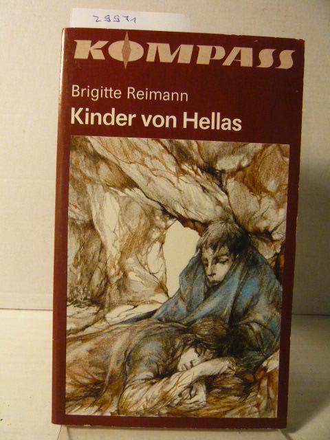 Kinder Von Hellas Von Brigitte Reimann Zvab