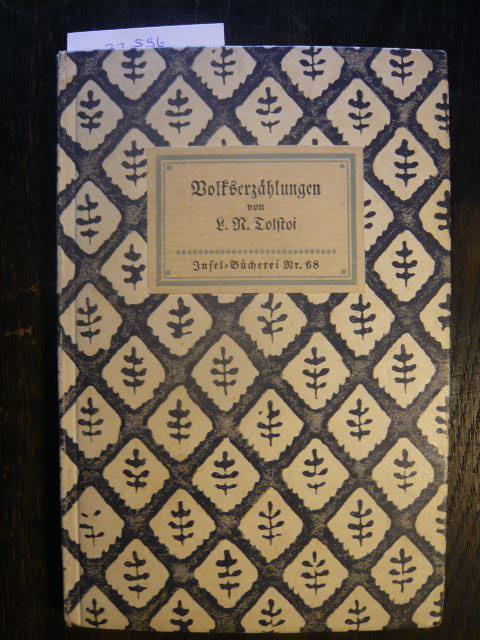 Volkserzählungen.: Tolstoi, L. N.