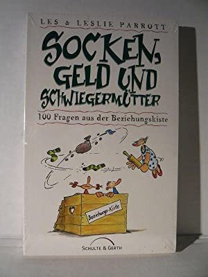 Socken, Geld und Schwiegermütter.: Parrott, Les & Leslie